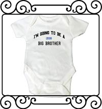 I'm going to be a big brother white bodysuit