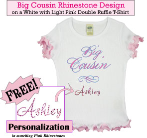 Big Cousin Rhinestone T-Shirts