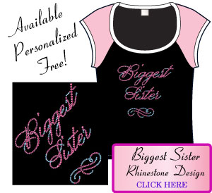Biggest Sister Rhinestone Design