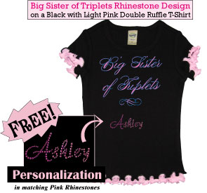 Big Sister of Triplets Rhinestone Tee Shirt