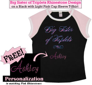 Big Sister of Triplets Rhinestone T-Shirts