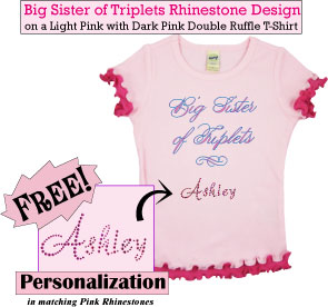 Big Sister of Triplets Rhinestone T-Shirt