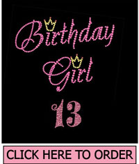 Birthday Girl 13 Rhinestone T-Shirt