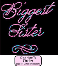 Biggest Sister Rhinestone Tee Shirt